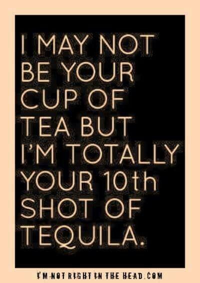 NotTea10thTequila