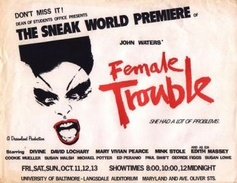 Female Trouble flyer from the Univ of Baltimore